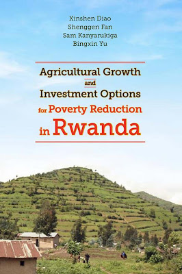 [EBOOK] Agricultural Growth and Investment Options for Poverty Reduction in Rwanda, More writer, Published by IFPRI