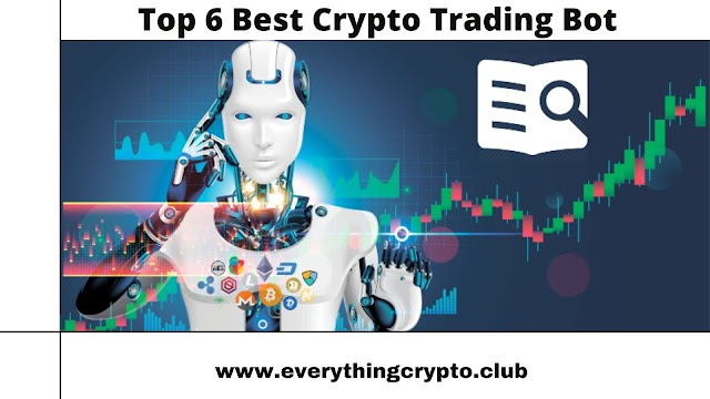 Top 6 Best Crypto Trading Bot