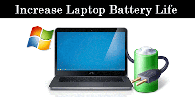 How To Increase Battery Life Of Laptop Easily