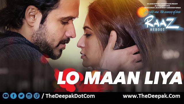 Lo Maan Liya TABS LEADS Arijit Singh | Raaz Reboot