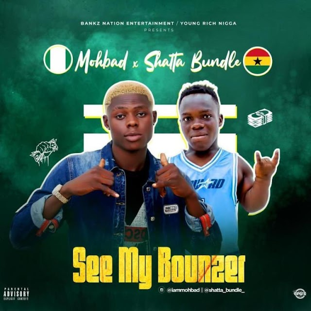[Music] Mohbad Ft. Shatta Bandle – See My Bounzer