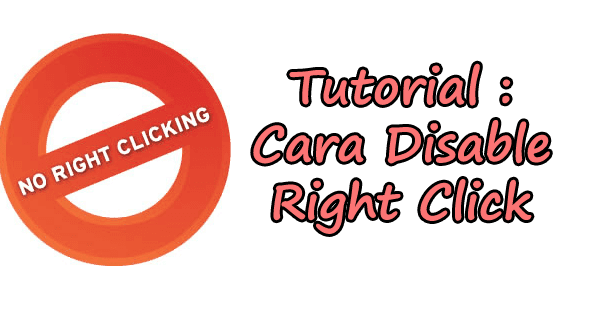 tutorial, blog, Disable Right Click, pasang,
