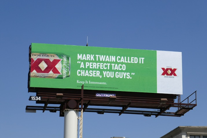 perfect taco chaser Dos Equis billboard