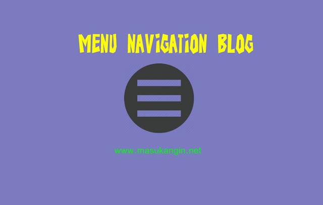Cara Mengedit Menu Navigasi Pada Blogger
