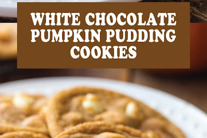 WHITE CHOCOLATE PUMPKIN PUDDING COOKIES