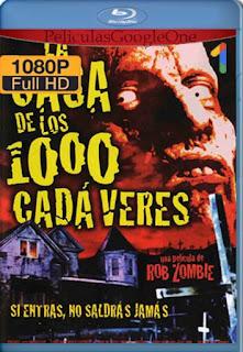 La Casa De Los 1000 Cadaveres [2003] [1080p BRrip] [Latino-Inglés] [GoogleDrive] RafagaHD