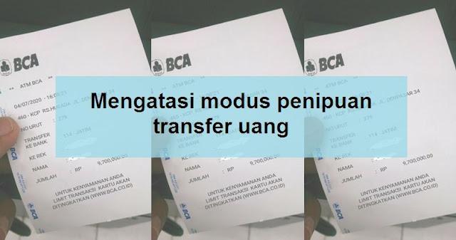 Mengatasi modus penipuan transfer uang