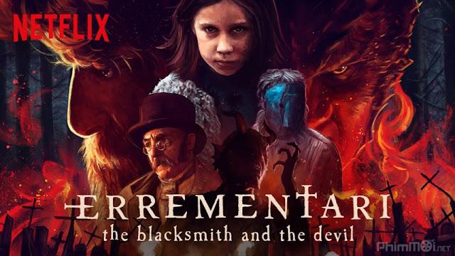Errementari: Ác Quỷ Và Gã Thợ Rèn - Errementari: The Blacksmith And The Devil (2018)