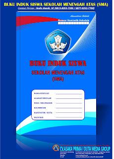 Jual Buku Induk Siswa SMA/SMK ,Buku Induk SMA KTSP & Kurikulum 2013,jual buku induk sma, buku induk sma k13, buku induk sma ktsp,penerbit buku administrasi sekolah, percetakan buku administrasi sekolah