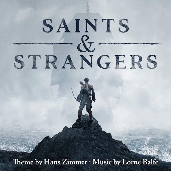 Hans Zimmer & Lorne Balfe - Saints & Strangers (Music from the Miniseries) Cover