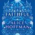 Alice Hoffman - Faithful