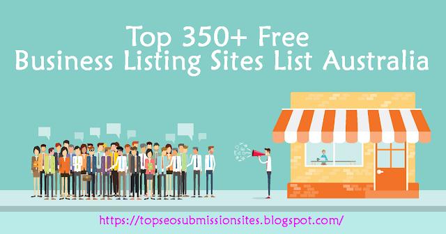 Top 350+ Free Business Listing Sites List Australia, Best Australian
