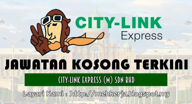 Jawatan Kosong Terkini 2016 di City-Link Express (M) Sdn Bhd