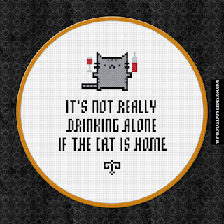 It's Not Really Drinking Alone If The Cat Is Home - Cross Stitch PDF Pattern Download