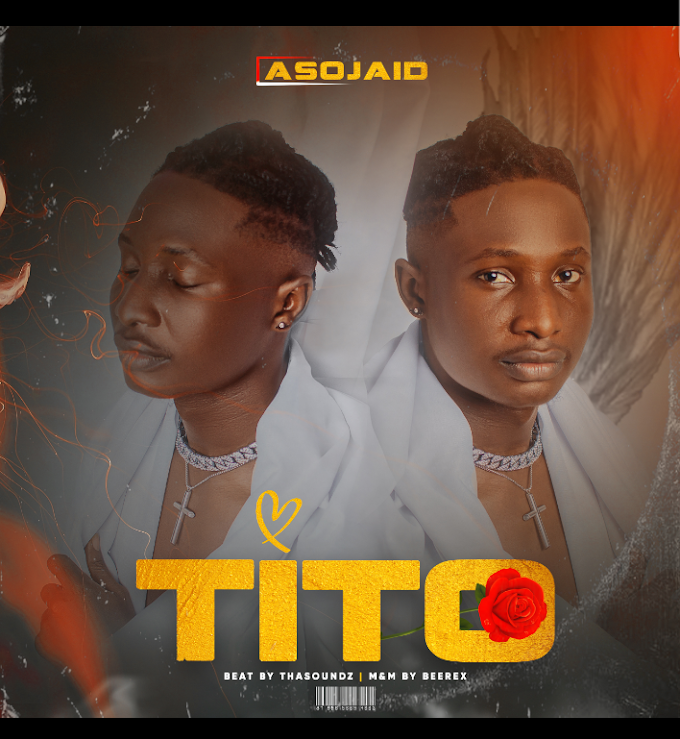 [Music] Asojaid - Tito.mp3