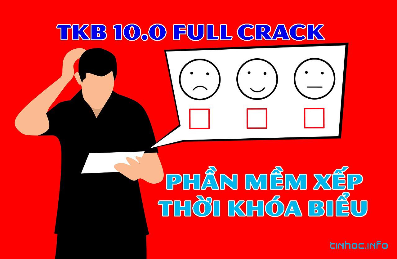 crack tkb 10.0 có tốt không