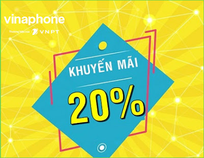 VinaPhone Ngày vàng khuyến mãi, tặng 20% thẻ nạp