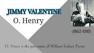 Jimmy Valentine by O Henry: Summary of the Story