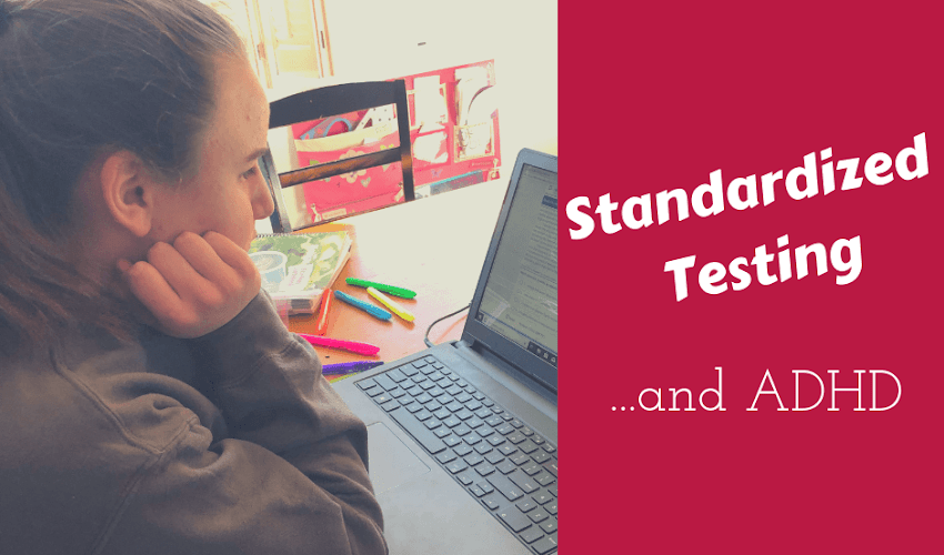 Tips for Standardized Testing for Your Homeschooled Child With ADHD... And an Online Homeschool Testing Resource That Will Help