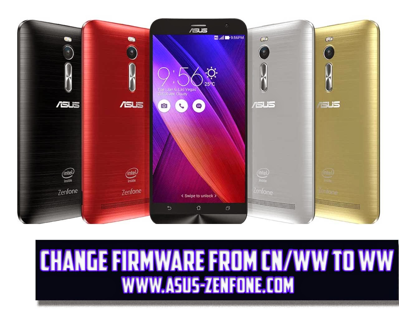 How to Change Zenfone 2 Firmware from CN/TW to WW ~ Asus Zenfone