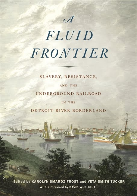 """The Useful Frontier: John Brown's Detroit River Preface to the Harper's Ferry Raid"""