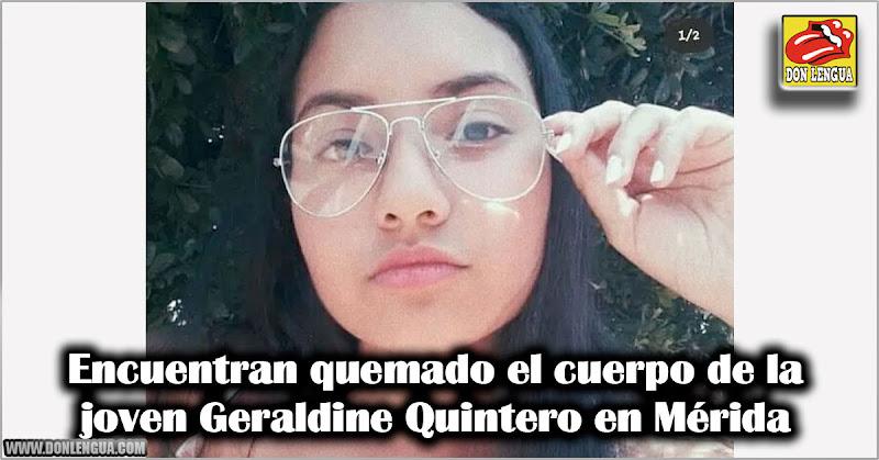 Encuentran quemado el cuerpo de la joven Geraldine Quintero en Mérida