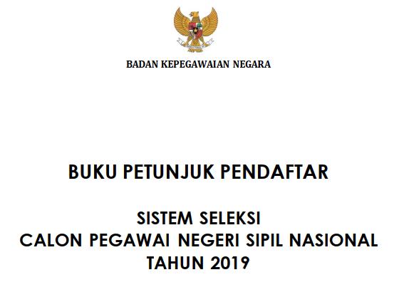 buku petunjuk pedoman mendaftar cpns 2019 sscn bkn go id www.tomatalikuang.com