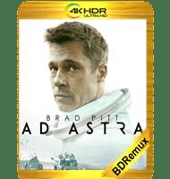 AD ASTRA: HACIA LAS ESTRELLAS (2019) BDREMUX 2160P HDR MKV ESPAÑOL LATINO
