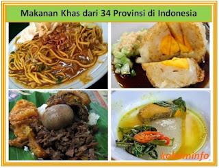 34 nama makanan khas dari tiap provinsi di Indonesia