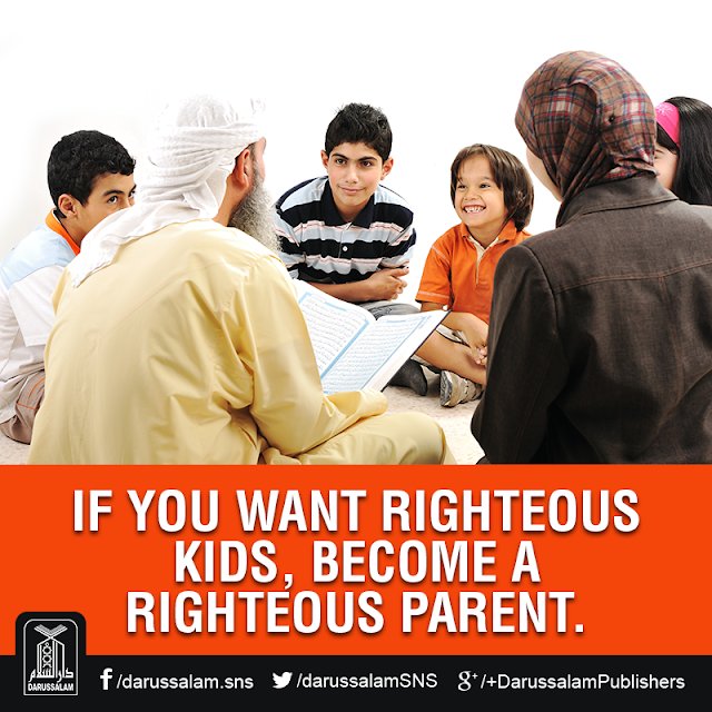 If you want righteous kids, become a righteous parent. Parents Status Quotes Images Download for WhatsApp
