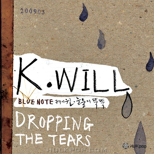K.Will – Dropping The Tears – EP (FLAC + ITUNES MATCH AAC M4A)