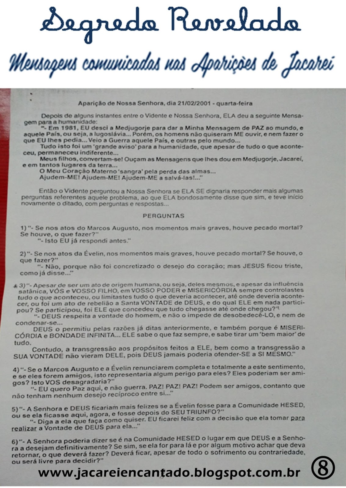 blog oficial .jacareiencantado.vidente, sinal, photoshop Santuário das Aparições de Jacareí SP. são falsas. são verdadeiras, farsa,