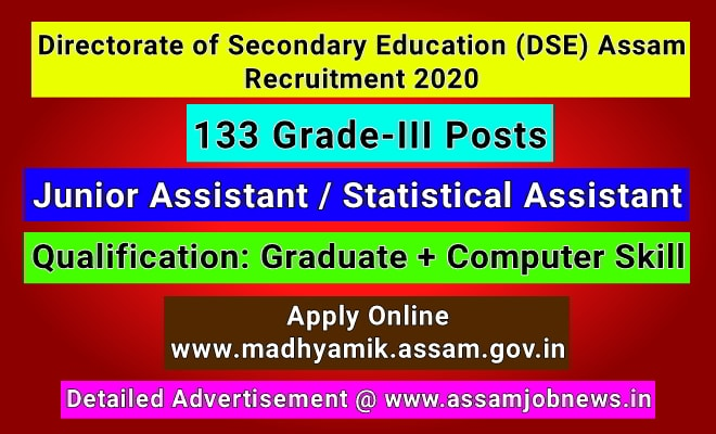 DSE Assam Recruitment 2020: Apply Online, 133 Grade-III Posts, madhyamik.assam.gov.in