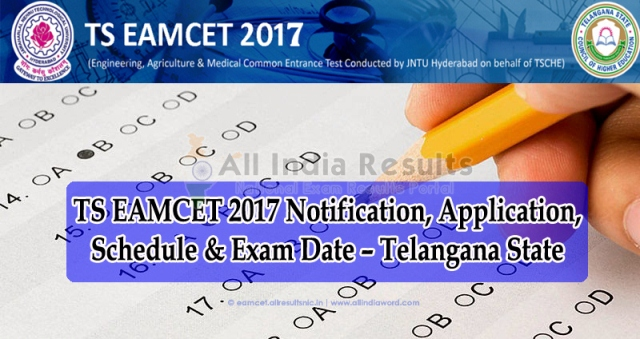 TS EAMCET 2017 Notification Schedule Dates Apply Online @tseamcet.in | Javaharlal Nehru Technological University Kukatpally issued Notification for Engineering and Medical Common Entrance Test Telangana EAMCET Notification 2017 Released | Engineering and Medical Common Entrance Test Notification 2017 Schedule Issued by JNTU Kukatpally Hyderabad | Online Application Form for Telangana State EAMCET 2017 Important Dates Download Hall Tickets Examination Dates | Syllabus Eligibility |ts-telangana-eamcet-2017-notification-schedule-online-application-form-tseamcet-tshe