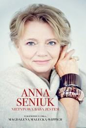 http://lubimyczytac.pl/ksiazka/3847963/anna-seniuk-nietypowa-baba-ze-mnie