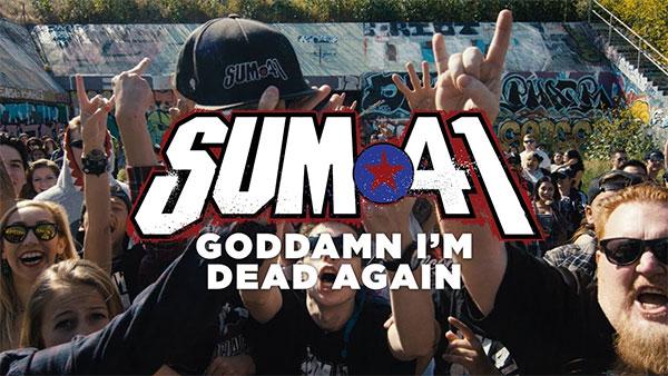 """Sum 41 relese video for """"Goddamn I'm Dead Again"""""""