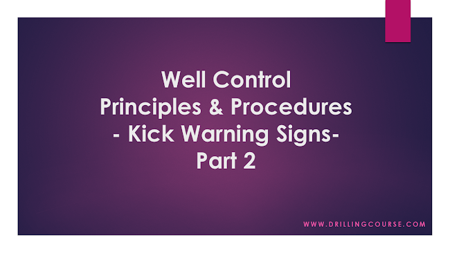 Well Control Quiz: Kick Warning Signs - Part2 -