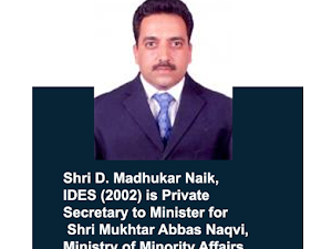 D Madhukar Naik appointed secretary to Mukhtar Abbas Naqvi