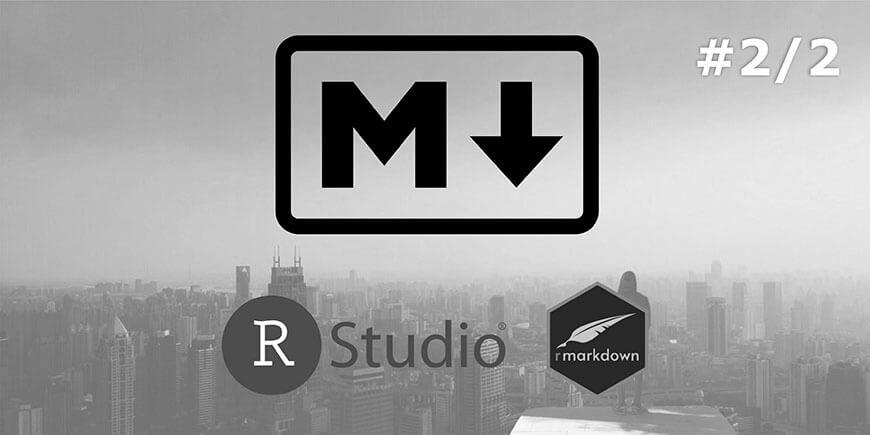 Documentação com Markdown: Documentos dinâmicos com R Markdown 2/2