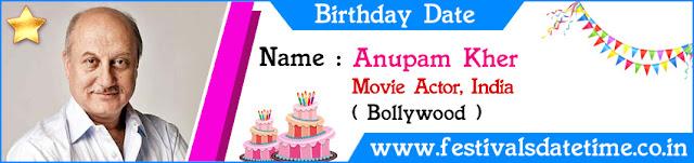 Anupam Kher Birthday Date