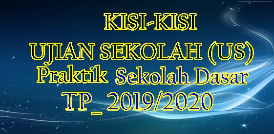Kisi-Kisi Ujian Praktik SD Kurikulum 2013 SD Tahun 2020