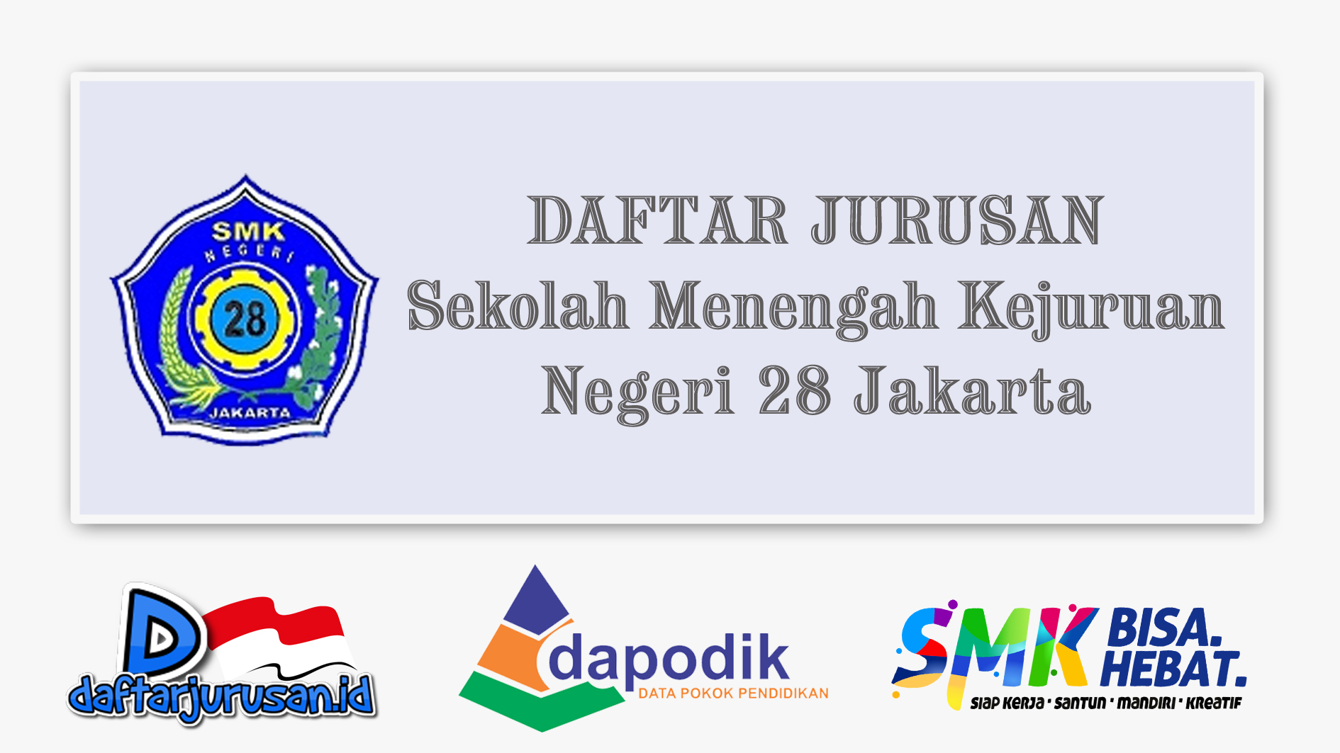 Daftar Jurusan SMK Negeri 28 Jakarta Selatan