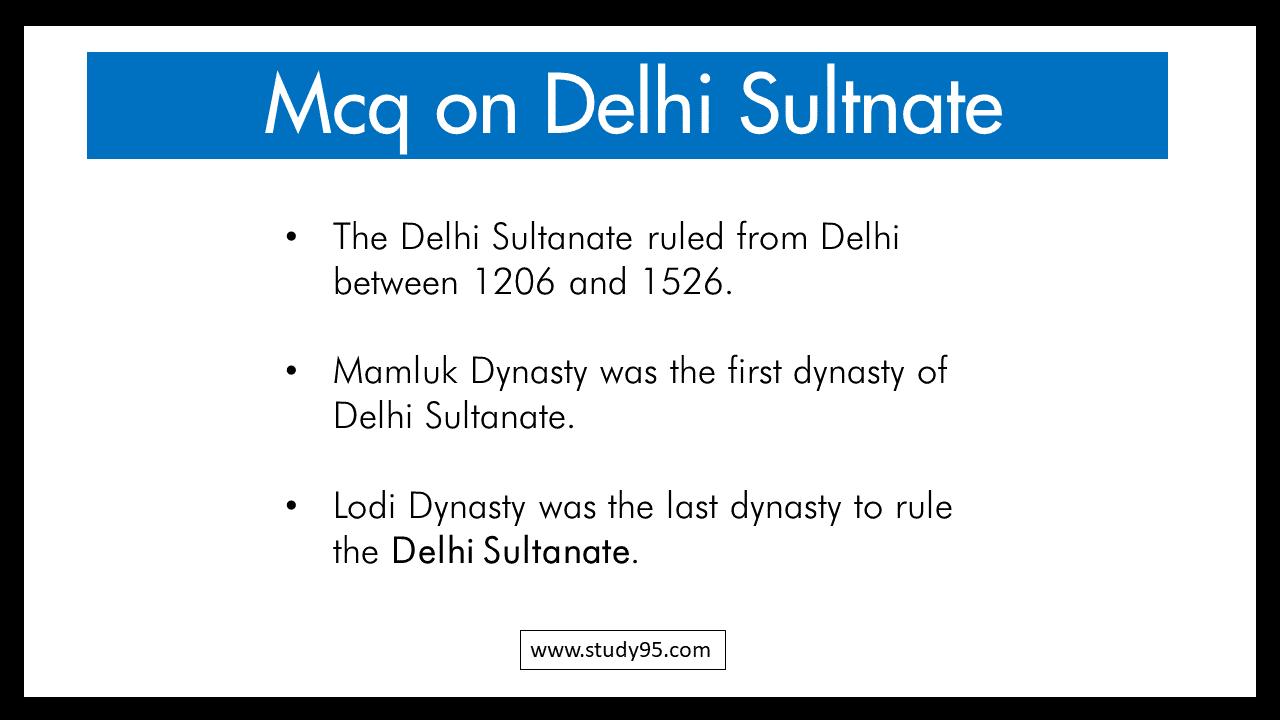 Important Mcq on Delhi Sultanate