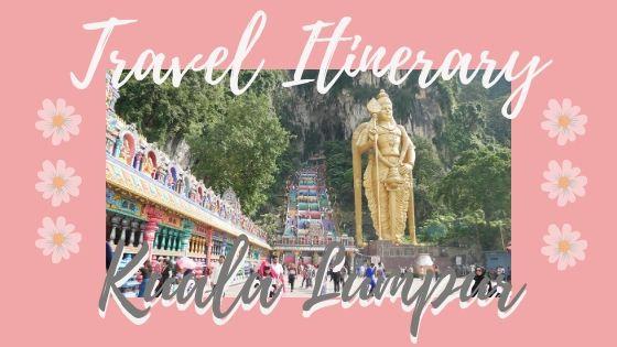 travel itinerary kualal umpur 3 days