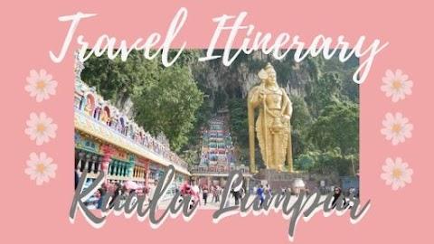 Travel Itinerary Tiga Hari di Kuala Lumpur