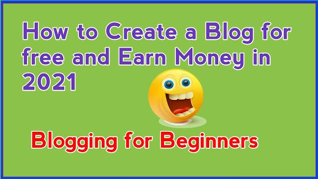 Blogging for Beginners 2021