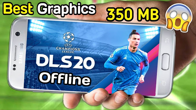 Dream League Soccer 2020 Mod UEFA Champions League Android Offline 350 MB Best Graphics - DLS 20