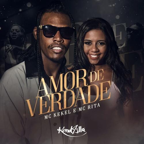Baixar Amor de Verdade - MC Kekel e MC Rita Mp3