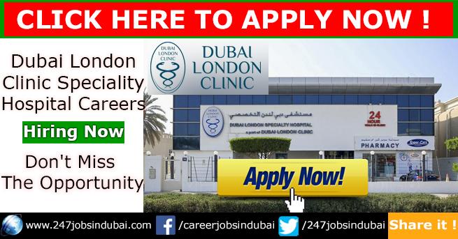 Staff Recruitment at Dubai London Clinic Jobs and Careers