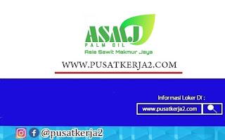 Lowongan Kerja PT Asia Sawit Makmur Jaya Desember 2020